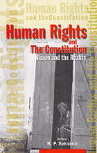 Human rights and the constitution : vision and the reality