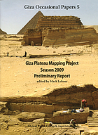 Giza Plateau Mapping Project season 2009 : preliminary report