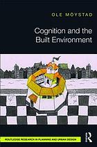 Cognition and the Built Environment.