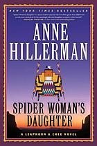 Spider woman's daughter : [a Leaphorn & Chee novel]
