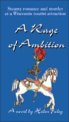 A rage of ambition : a novel