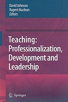 Teaching : professionalisation, development and leadership
