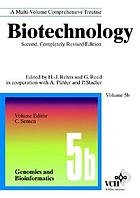 Biotechnology : a multi-volume comprehensive treatise / 5,b Genomics and bioinformatics.