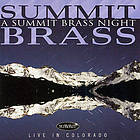 A Summit Brass night : live in Colorado.