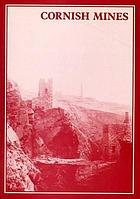 Cornish mines : metalliferous and associated minerals 1845-1913
