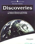 Discoveries : 17 stories of discovery and decision with themes for mastering language arts skills