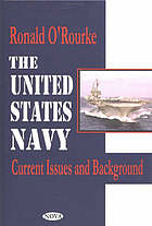 The United States Navy : current issues and background