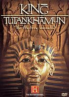 King Tutankhamun : the mystery unsealed