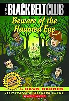 Beware of the Haunted Eye