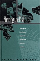 Sharing the fish : toward a national policy on individual fishing quotas