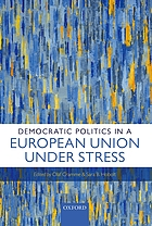 Democratic politics in a European Union under stress