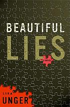 Beautiful lies : a novel