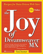 The joy of Dreamweaver MX : recipes for data-driven Web sites