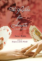 The rules for hearts : a family drama