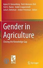 Gender in agriculture : closing the knowledge gap