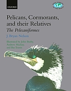 Pelicans, cormorants and their relatives : Pelecanidae, Sulidae, Phalacrocoracidae, Anhingidae, Fregatidae, Phaethontidae