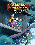 The boxcar children. [8], Tree house mystery