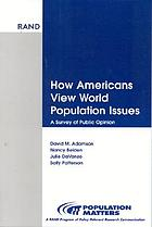 How Americans view world population issues : a survey of public opinion