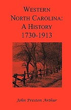 Western North Carolina : a history (from 1730 to 1913)