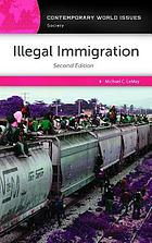 Illegal immigration : a reference handbook