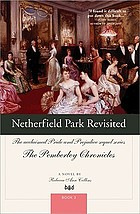 Netherfield Park revisited : the acclaimed Pride and prejudice sequel series