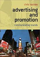 Advertising and promotion : communicating brands