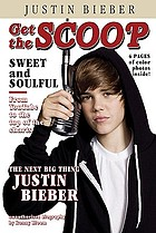 Justin Bieber : unauthorized biography