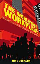 The worldwide workplace : solving the global talent equation
