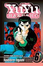 Yuyu hakusho. Vol. 6, The dark tournament