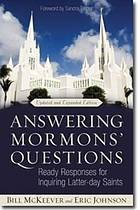 Answering Mormons' questions : ready responses for inquiring Latter-day Saints