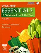 Williams' essentials of nutrition & diet therapy.