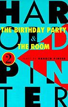 The birthday party, and The room; two plays.