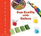 Fun crafts with colors