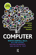 Computer : a History of the Information Machine.