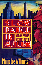 Slow dance in autumn : a Hank Prince mystery novel