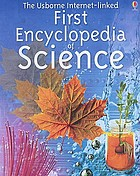 The Usborne first encyclopedia of science