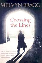 Crossing the lines : a novel