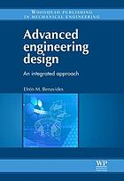 Advanced engineering design : an integrated approach