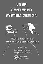 User centered system design : new perspectives on human-computer interaction
