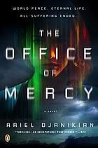 The office of mercy : [a novel]