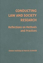 Conducting law and society research : reflections on methods and practices