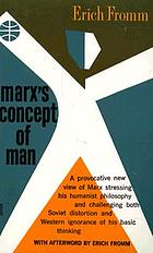 Marx's concept of man ...