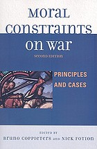 Moral constraints on war : principles and cases