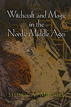 Witchcraft and magic in the Nordic Middle Ages
