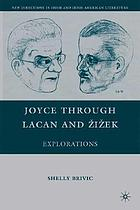 Joyce through Lacan and Žižek : explorations
