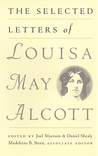 The selected letters of Louisa May Alcott