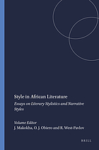 Style in African literature : essays on literary stylistics and narrative styles