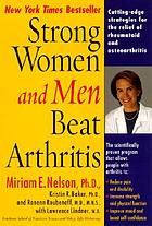 Strong women and men beat arthritis : the scientifically proven program that allows people with arthritis to take charge of their disease