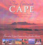 The Fairest Cape : from the West Coast to the Garden Route
