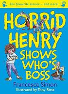 Horrid Henry shows who's boss